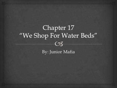 By: Junior Mafia.  In chapter 17, Percy, Grover, and Annabeth arrived in Los Angles at the Santa Monica beach. Percy went into the beach and grabbed.