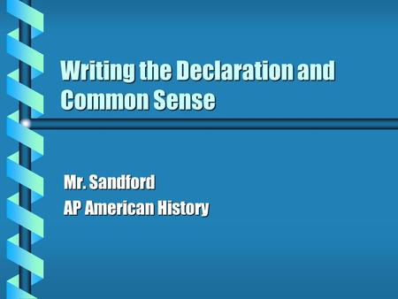 common sense vs the declaration of Comparing thomas paine's common sense and thomas jefferson's declaration of independence in thomas paine's common sense, there are some similarities and differences in the tone as compared to thomas jefferson in the declaration of independence.