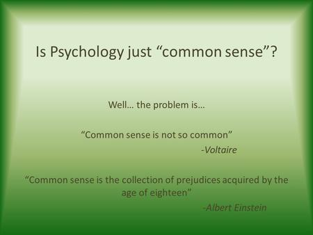 Difference Between Psychology and Common Sense