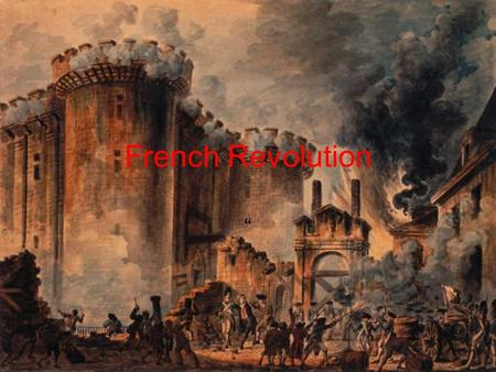 "French Revolution "". Ancien Régime (Old Order) Three Estates I. Clergy (Catholic priest class) 2. French Nobles 3. Everybody else a. Bourgeoisie (Urban."