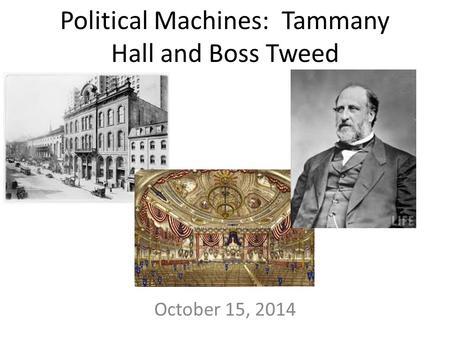 tweed political machine