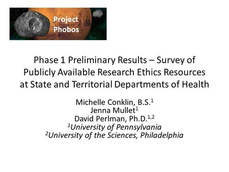 Phase 1 Preliminary Results – Survey of Publicly Available Research Ethics Resources at State and Territorial Departments of Health Michelle Conklin, B.S.
