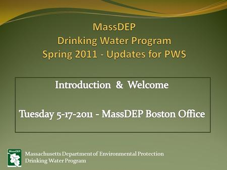 Massachusetts Department of Environmental Protection Drinking Water Program.