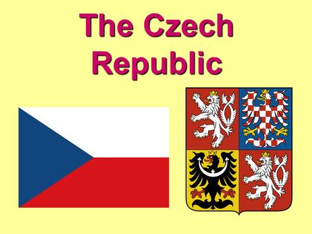 The Czech Republic. Our neighbours Administrative division.