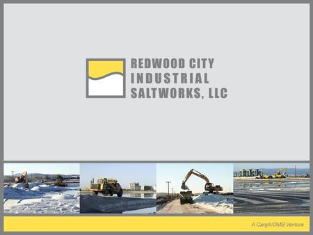 Who We Are The Redwood City Industrial Saltworks is a venture formed by Cargill and DMB Associates. Our goal is to determine the future use of Cargill's.