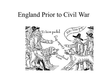 England Prior to Civil War. Things To Know Constitutionalism: Government power is limited by law. There is a delicate balance between the power of government.