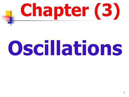 Chapter (3) Oscillations.