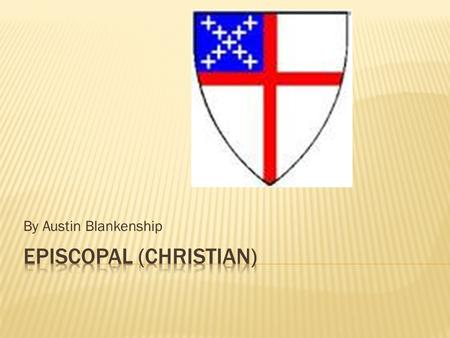 By Austin Blankenship.  The meaning of Episcopal is based on or recognizing a governing order of bishops: an Episcopal hierarchy.  The major belief.
