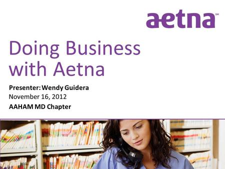 Doing Business with Aetna