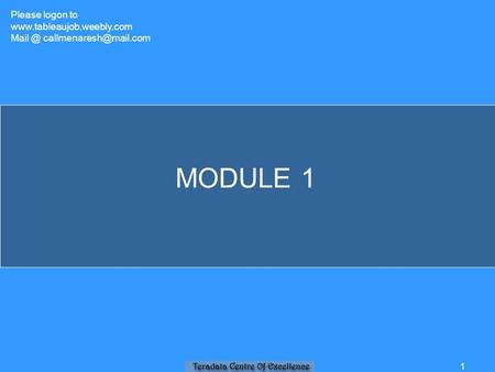 MODULE 1 1 Please logon <strong>to</strong>