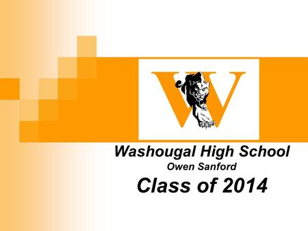 Washougal High School Owen Sanford Class of 2014.