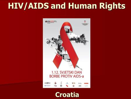 Croatia HIV/AIDS and Human Rights. Legislation Analysis.