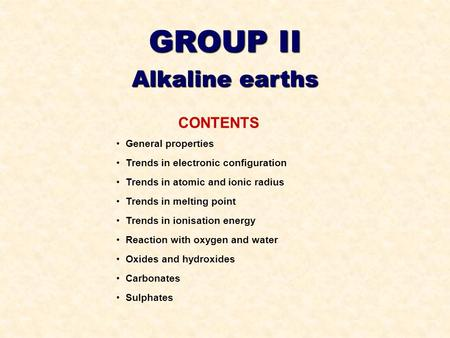 322 group 2 the alkaline earth metals ppt video online download group ii alkaline earths contents hopton general properties urtaz Images