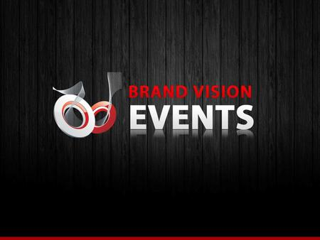 About us Brand Vision Events Is working from past Eight years in punjab. We offer a wide assortment of services including both offline endorsements. Which.