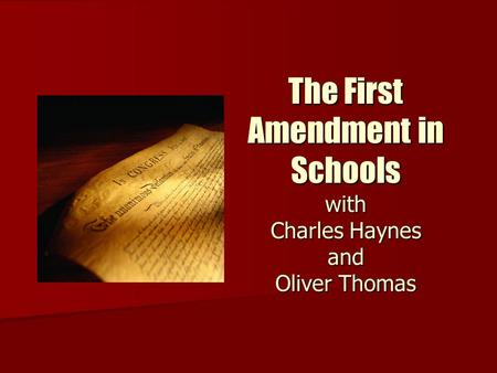The First Amendment in Schools with Charles Haynes and Oliver Thomas.