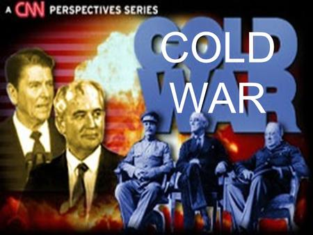 COLD WAR. Definition of the Cold War The competition that developed between the US and the Soviet Union for power and influence in the world between 1945-1991.