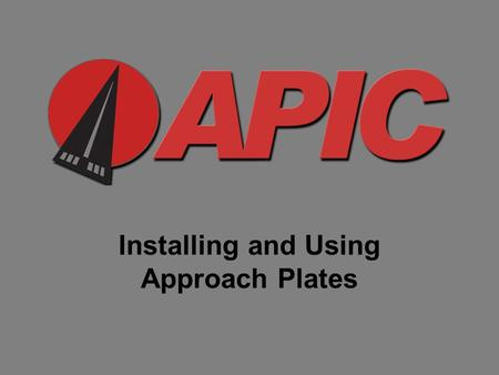 Installing and Using Approach Plates. This is the APIC Approach Plates Manager (ManageDTPP.exe)
