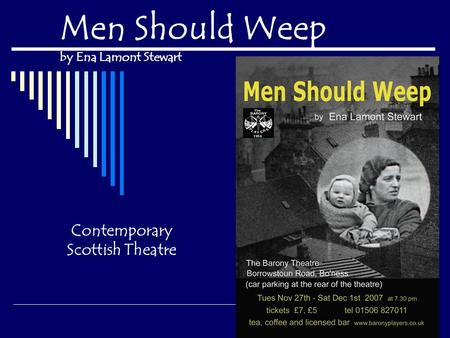 Men Should Weep by Ena Lamont Stewart Contemporary Scottish Theatre.