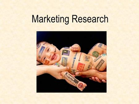 Marketing Research. Good marketing requires much more than just creativity and technical tools. It requires research! Who needs it? Who wants it? Where.
