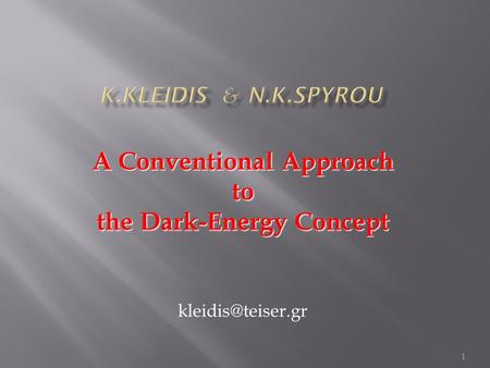 1 A Conventional Approach to the Dark-Energy Concept