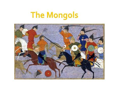 change over time mongols Mongol leader genghis khan (1162-1227) rose from humble beginnings to  establish  at that time, dozens of nomadic tribes on the central asian steppe  were  shortly thereafter, temujin killed his older half-brother and took over as  head of.