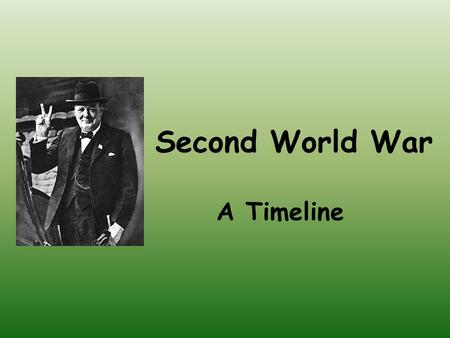 Second World War A Timeline. In 1939, Hitler invaded Poland on the 1 st September. Britain and France declared war on Germany two days later.