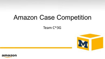 Amazon Case Competition Team C^3G. Amazon's next customer segment program: Our approach Amazon Increase Prime Subscriptions Encourage recurring purchase.