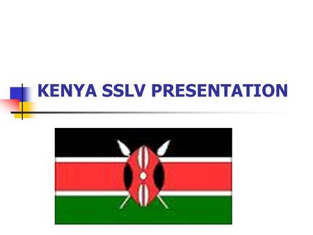 KENYA SSLV PRESENTATION. Status of IT/ITES/BPO First IT Park in Kenya under construction from last year and covers 700metres with over 500,000 sq ft of.