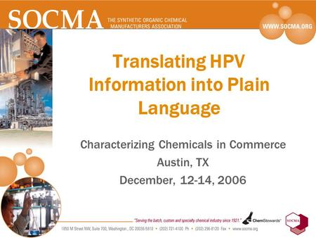 Translating HPV Information into Plain Language Characterizing Chemicals in Commerce Austin, TX December, 12-14, 2006.