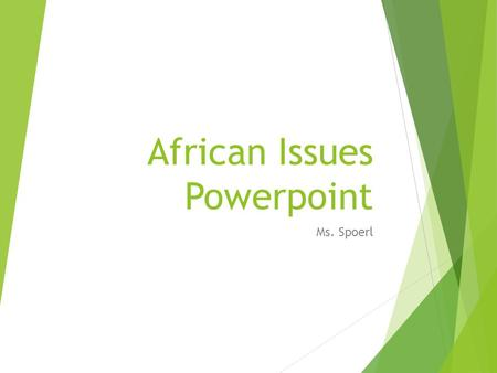 African Issues Powerpoint Ms. Spoerl. Modern Obstacles  AIDS in Africa  Child Soldiers  Conflict Diamonds (Blood Diamonds)  Genocide.