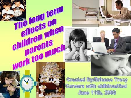 A typical working parent spends just 19 minutes a day with their child/children. This is only enough time to either, eat a quick breakfast together, have.