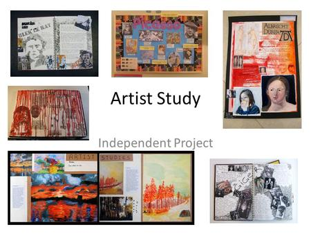 Artist Study Independent Project.