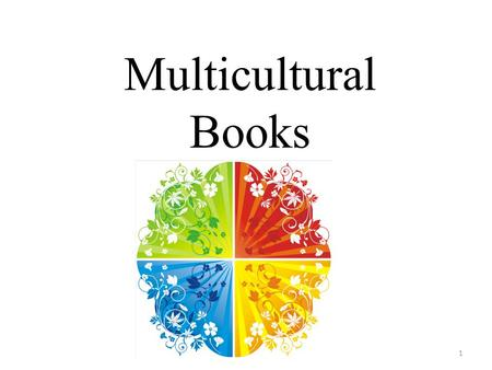 Multicultural Books 1. Michelle Martin, in her book Brown Gold, Milestones of African American Children's Books, 1845-2002, claims that we are in a golden.