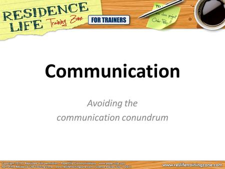 Communication Avoiding the communication conundrum.