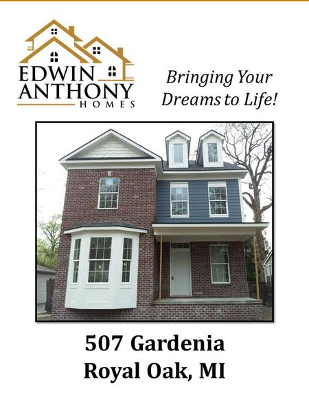 507 Gardenia Royal Oak, MI Bringing Your Dreams to Life!