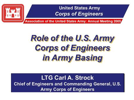 1 ~ Our Army at War – Relevant and Ready ~ USACE 3 October 2005 United States Army Corps of Engineers Association of the United States Army: Annual Meeting.
