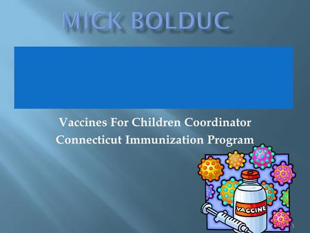 Vaccines For Children Coordinator Connecticut Immunization Program 1.