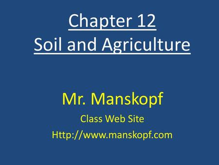 Chapter 12 Soil and Agriculture