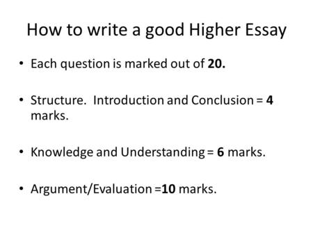 How to write a good Higher Essay