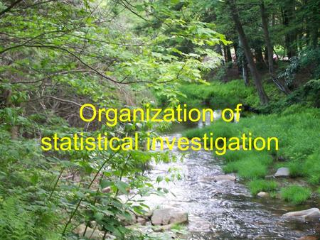 Organization of statistical investigation. Medical Statistics Commonly the word statistics means the arranging of data into charts, tables, and graphs.