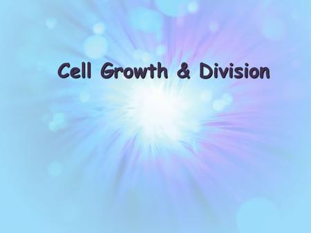 Www.free-ppt-templates.com Cell Growth & Division.