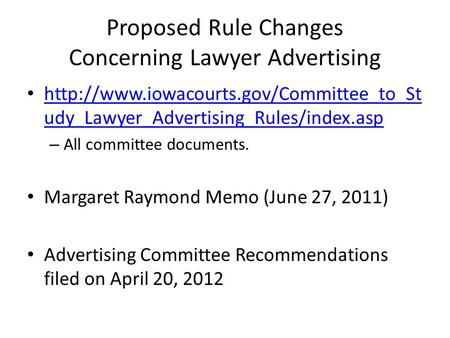 Proposed Rule Changes Concerning Lawyer Advertising  udy_Lawyer_Advertising_Rules/index.asp