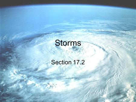 Storms Section 17.2.