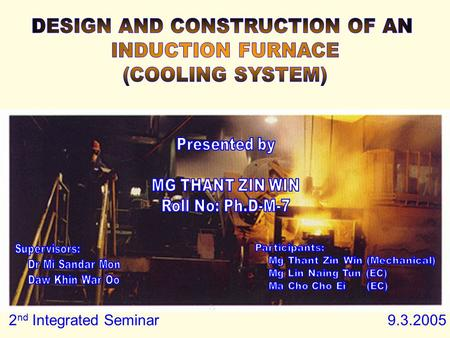 2 nd Integrated Seminar 9.3.2005. 9-3-2005COOLING SYSTEM2 INTRODUCTION TYPES OF COOLING SYSTEMS  ONCE THROUGH COOLING  SPRAY PONDS  SPRAY TOWERS 