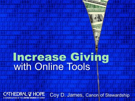 Increase Giving Coy D. James, Canon of Stewardship with Online Tools.