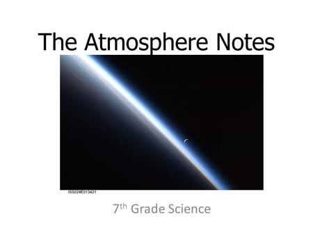 The Atmosphere Notes 7th Grade Science.