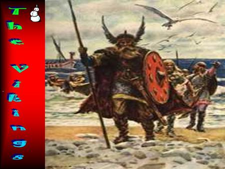 Contents Fast Facts Who were the Viking?Who were the Viking Transport Weapons Who defeated the Vikings?Who defeated the Vikings Quest time.