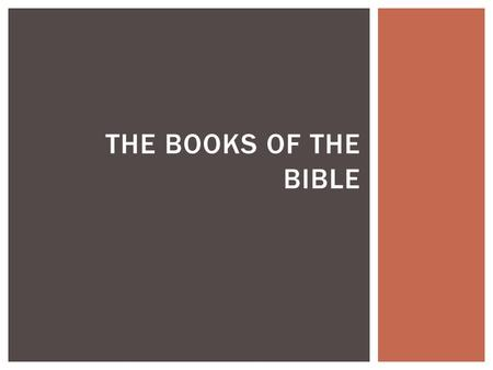 THE BOOKS OF THE BIBLE.    THE BIBLE IN ONE MINUTE!