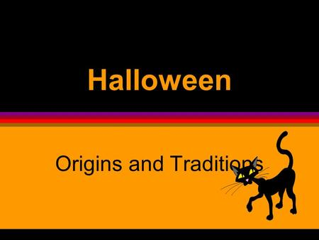 Halloween Origins and Traditions Origins  Halloween began two thousand years ago in Ireland, England, and Northern France with the ancient religion.