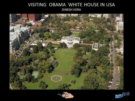VISITING OBAMA WHITE HOUSE IN USA DINESH VORA WHITE HOUSE BALCONY.